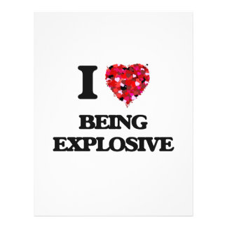 "I love Being Explosive 8.5"" X 11"" Flyer"