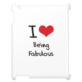 I Love Being Fabulous iPad Case