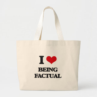 I Love Being Factual Canvas Bags