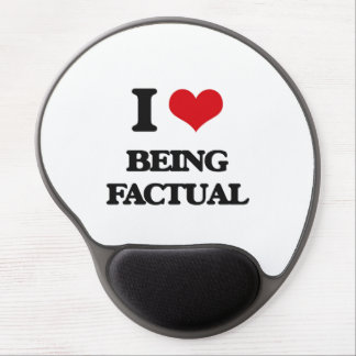 I Love Being Factual Gel Mouse Pad