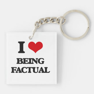 I Love Being Factual Double-Sided Square Acrylic Keychain