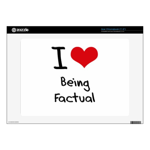 I Love Being Factual Decal For Acer Chromebook