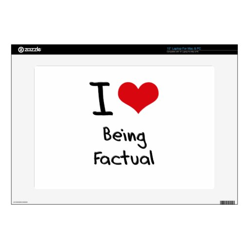 I Love Being Factual Decal For Laptop