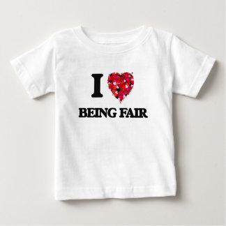 I Love Being Fair Tees