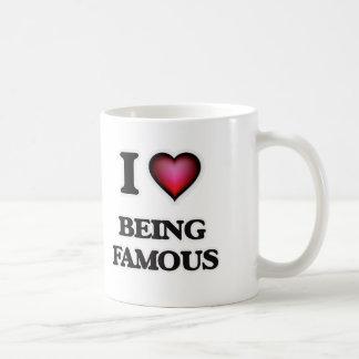 I Love Being Famous Coffee Mug
