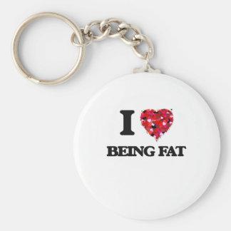 I Love Being Fat Basic Round Button Keychain