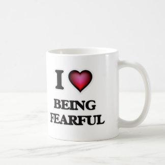 I Love Being Fearful Coffee Mug