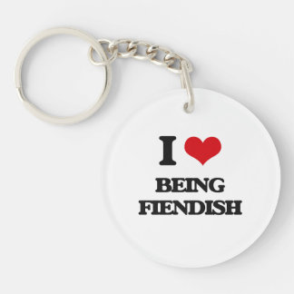 I Love Being Fiendish Acrylic Key Chain