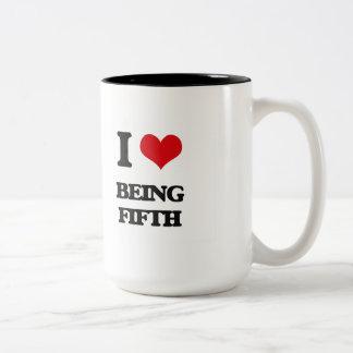 I Love Being Fifth Coffee Mug