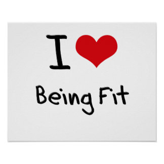 I Love Being Fit Poster
