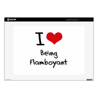 """I Love Being Flamboyant Decal For 15"""" Laptop"""