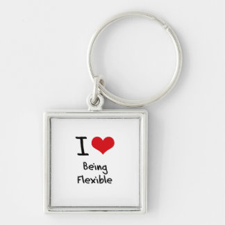 I Love Being Flexible Keychain