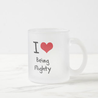 I Love Being Flighty 10 Oz Frosted Glass Coffee Mug