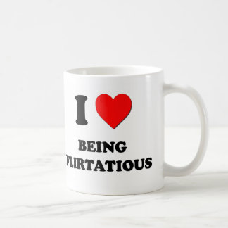 I Love Being Flirtatious Mug