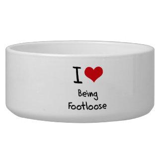 I Love Being Footloose Dog Bowls