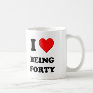 I Love Being Forty Classic White Coffee Mug