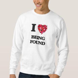 I Love Being Found Pullover Sweatshirts