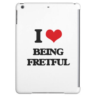 I Love Being Fretful Cover For iPad Air