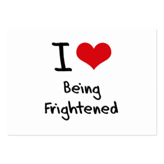 I Love Being Frightened Large Business Cards (Pack Of 100)