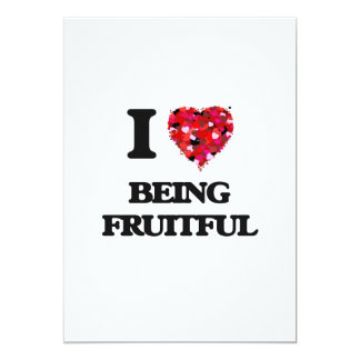 I Love Being Fruitful 5x7 Paper Invitation Card