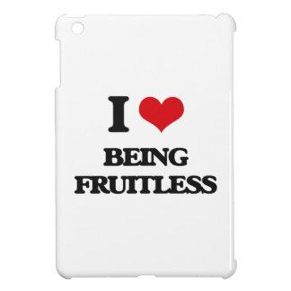 I Love Being Fruitless iPad Mini Cases