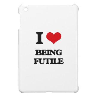 I Love Being Futile iPad Mini Case