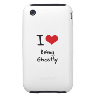 I Love Being Ghostly Tough iPhone 3 Cover