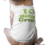 I LOVE BEING GREEN DOGGIE TEE SHIRT