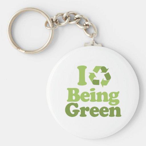 I LOVE BEING GREEN KEY CHAIN