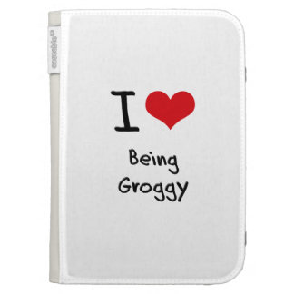 I Love Being Groggy Kindle Cases