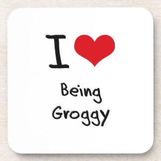 I Love Being Groggy Coaster