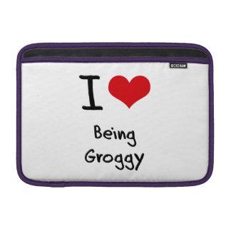 I Love Being Groggy MacBook Sleeve