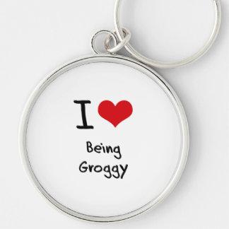 I Love Being Groggy Key Chain