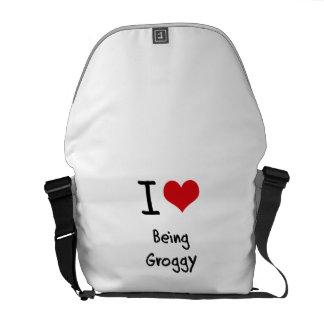 I Love Being Groggy Messenger Bags
