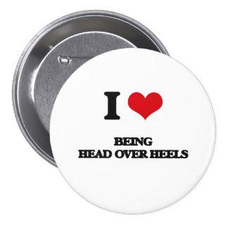 I love Being Head Over Heels 3 Inch Round Button