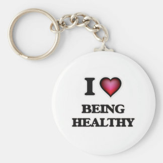 I Love Being Healthy Keychain
