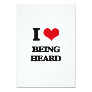 I Love Being Heard 3.5x5 Paper Invitation Card