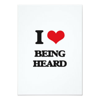 I Love Being Heard 5x7 Paper Invitation Card