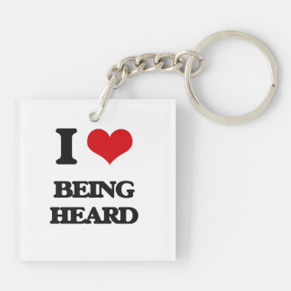 I Love Being Heard Double-Sided Square Acrylic Keychain