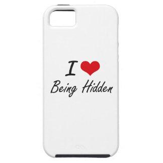 I Love Being Hidden Artistic Design iPhone 5 Cases