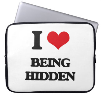 I Love Being Hidden Laptop Sleeves