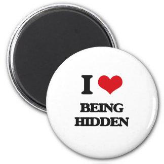 I Love Being Hidden 2 Inch Round Magnet