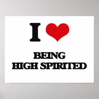 I Love Being High-Spirited Print