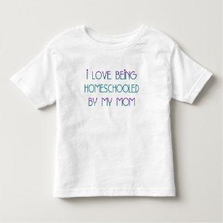 i Love being HomeSchooled Shirt