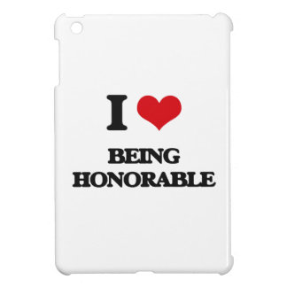 I Love Being Honorable iPad Mini Case