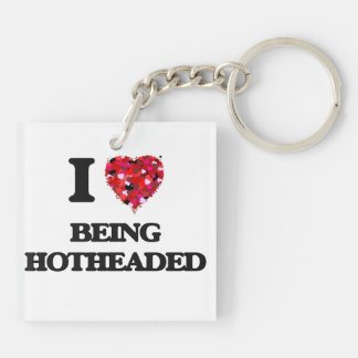 I Love Being Hotheaded Double-Sided Square Acrylic Keychain