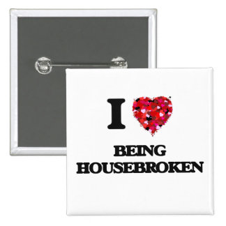 I Love Being Housebroken 2 Inch Square Button