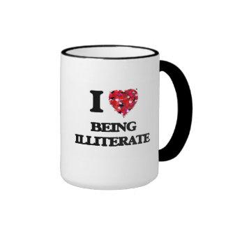 I Love Being Illiterate Ringer Coffee Mug
