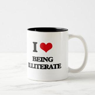 I Love Being Illiterate Two-Tone Coffee Mug