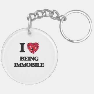 I Love Being Immobile Double-Sided Round Acrylic Keychain